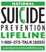 Suicide Prevention Life Line, 1-800-273-8255 (TALK), or suicidepreventionlifeline.org